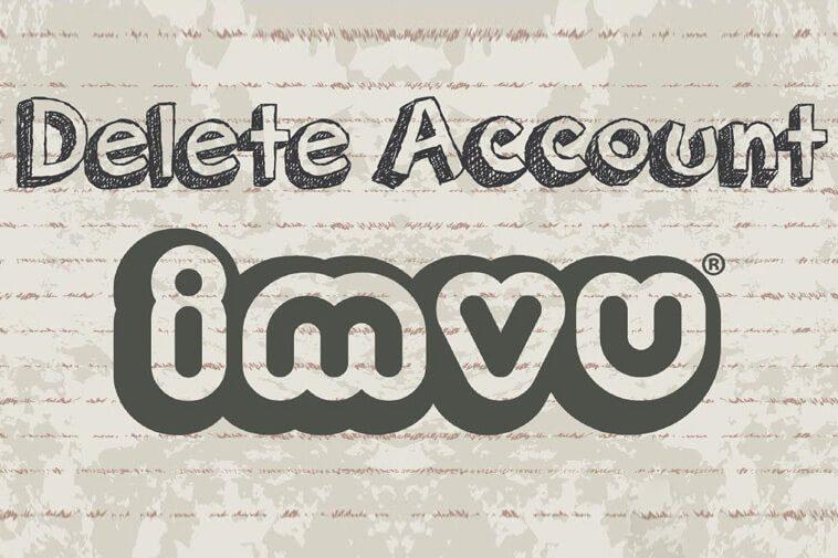 Delete IMVU Account