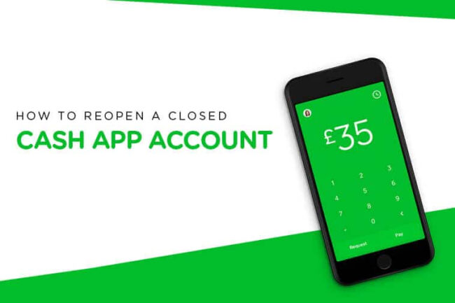 Reopen a Closed Cash App Account