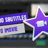 How to Add Subtitles (Captions) in iMovie?