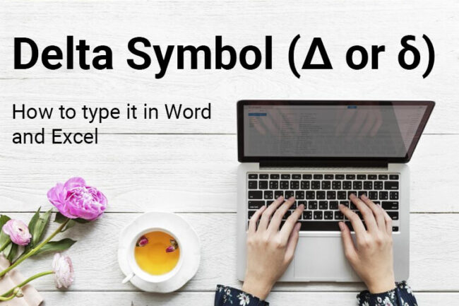 Delta Symbol Type in Word and Excel
