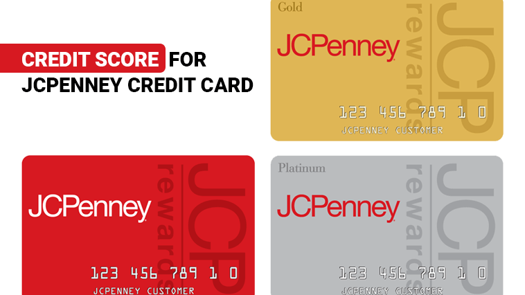 Credit Score for a JCPenney Credit Card